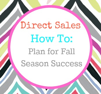 direct sales how to plan for fall season success